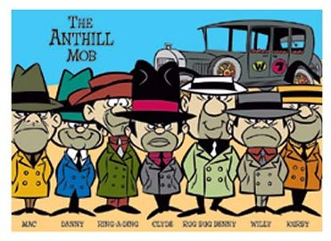 the  Anthill Mob
